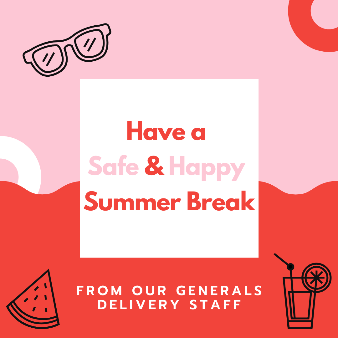 Wishing Everyone a Good Summer Break